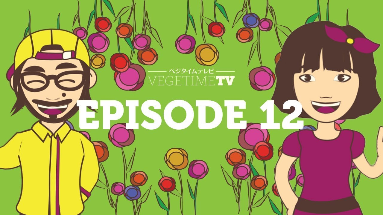 vegeproject vegetimetv episode12